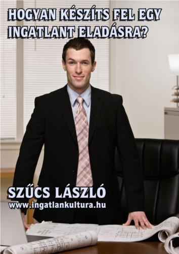 Hogyan készíts fel egy ingatlant az eladásra?